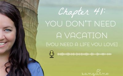 You don't need a vacation