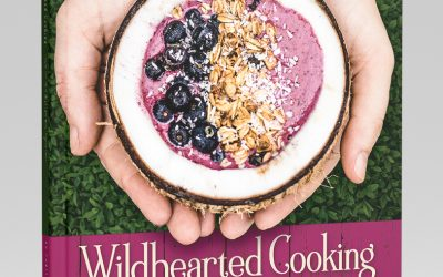 Wildhearted Cooking